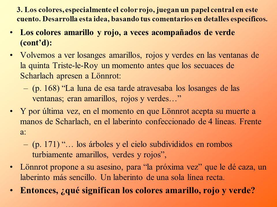 Entonces, ¿qué significan los colores amarillo, rojo y verde