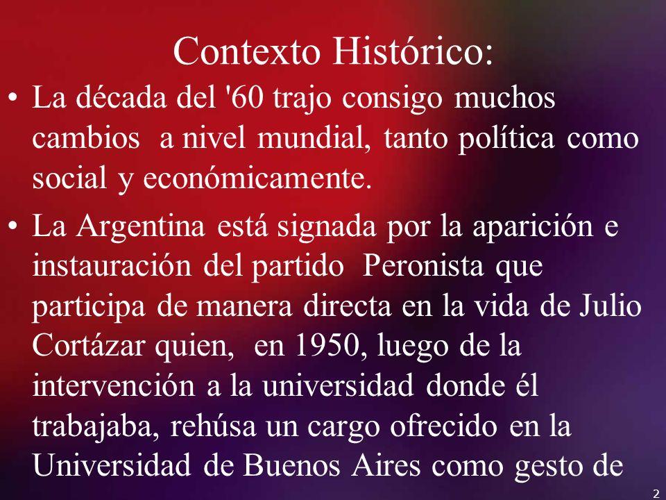 Contexto Histórico: La década del 60 trajo consigo muchos cambios a nivel mundial, tanto política como social y económicamente.