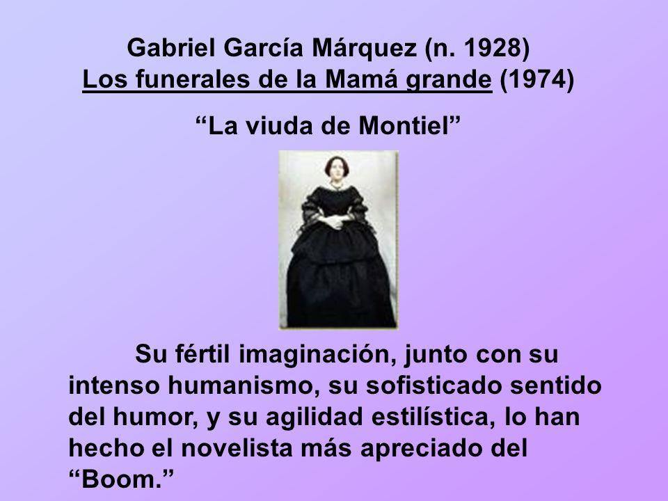 Gabriel García Márquez (n. 1928) Los funerales de la Mamá grande (1974)