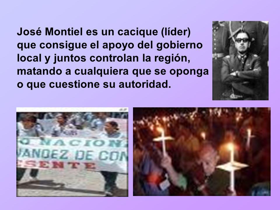 José Montiel es un cacique (líder) que consigue el apoyo del gobierno local y juntos controlan la región, matando a cualquiera que se oponga o que cuestione su autoridad.