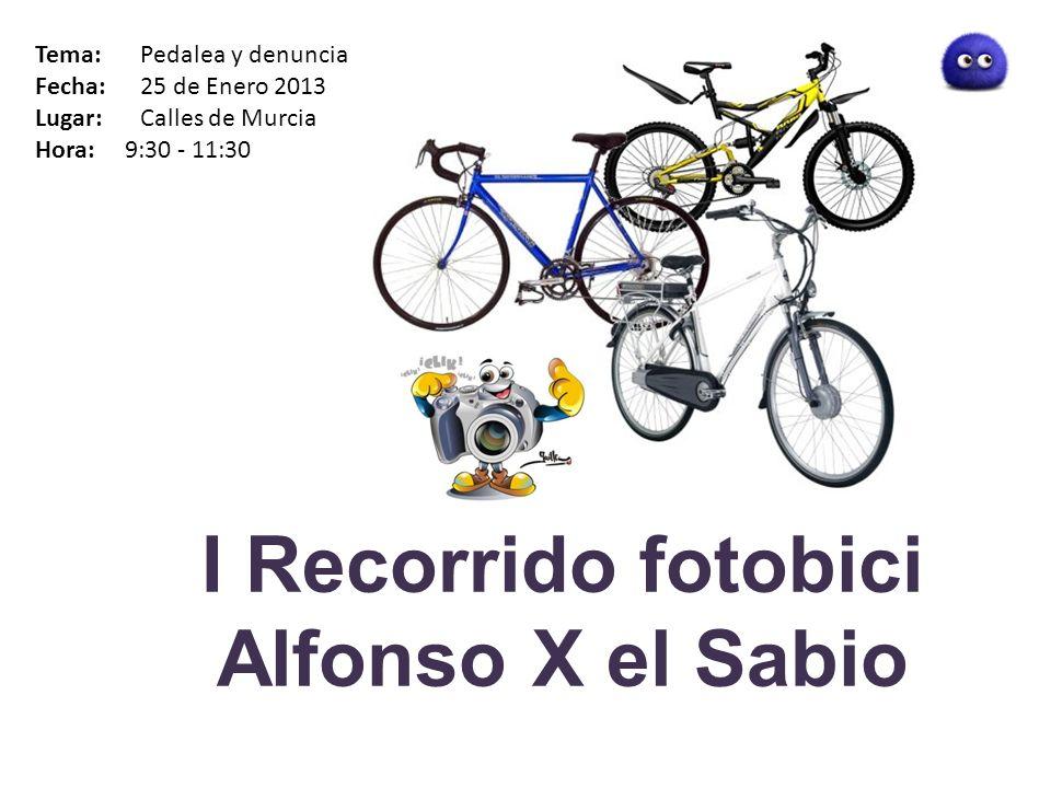 I Recorrido fotobici Alfonso X el Sabio