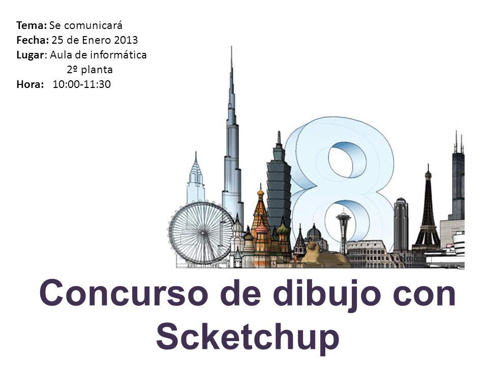 Concurso de dibujo con Scketchup