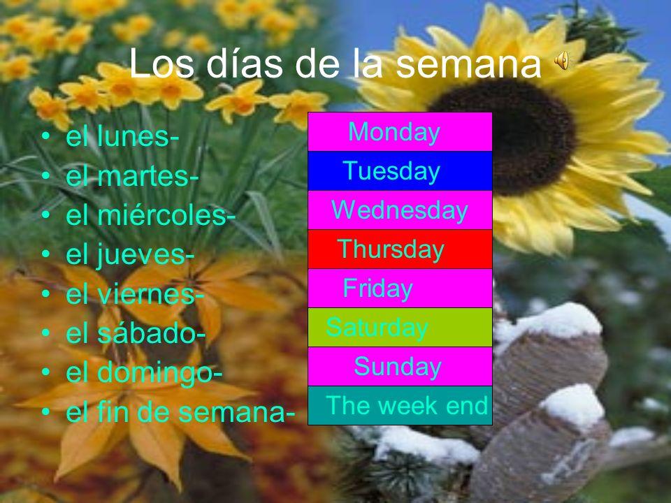 Los días de la semana el lunes- el martes- el miércoles- el jueves-