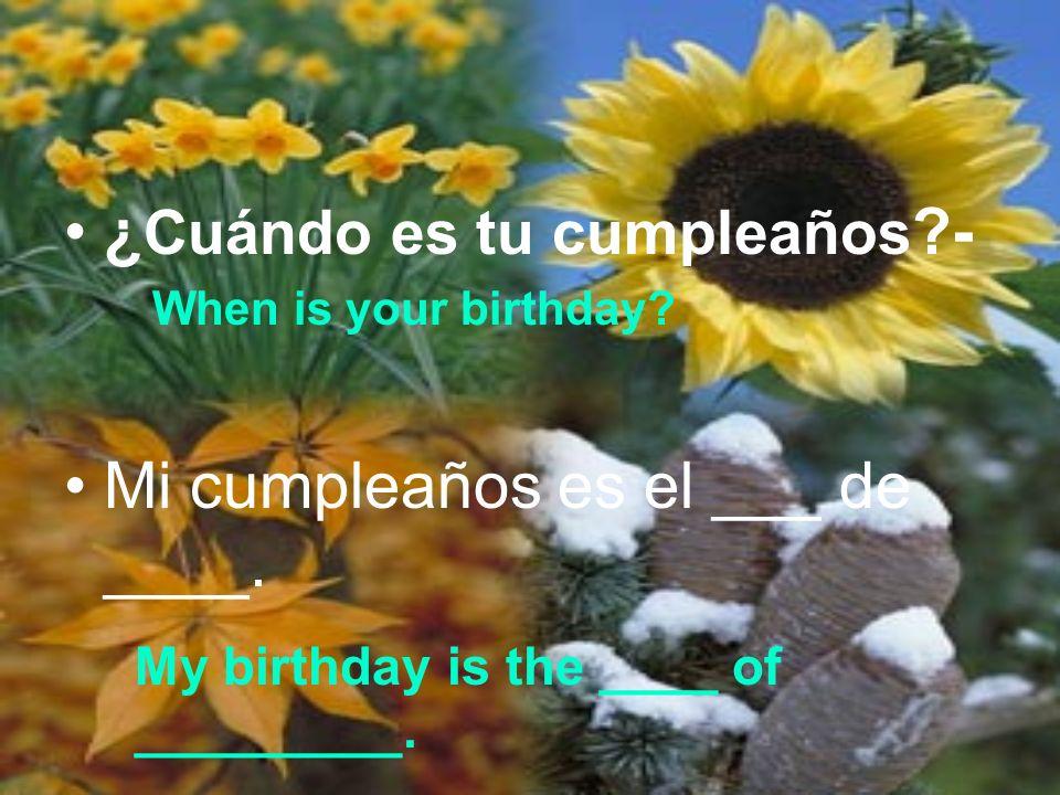¿Cuándo es tu cumpleaños -