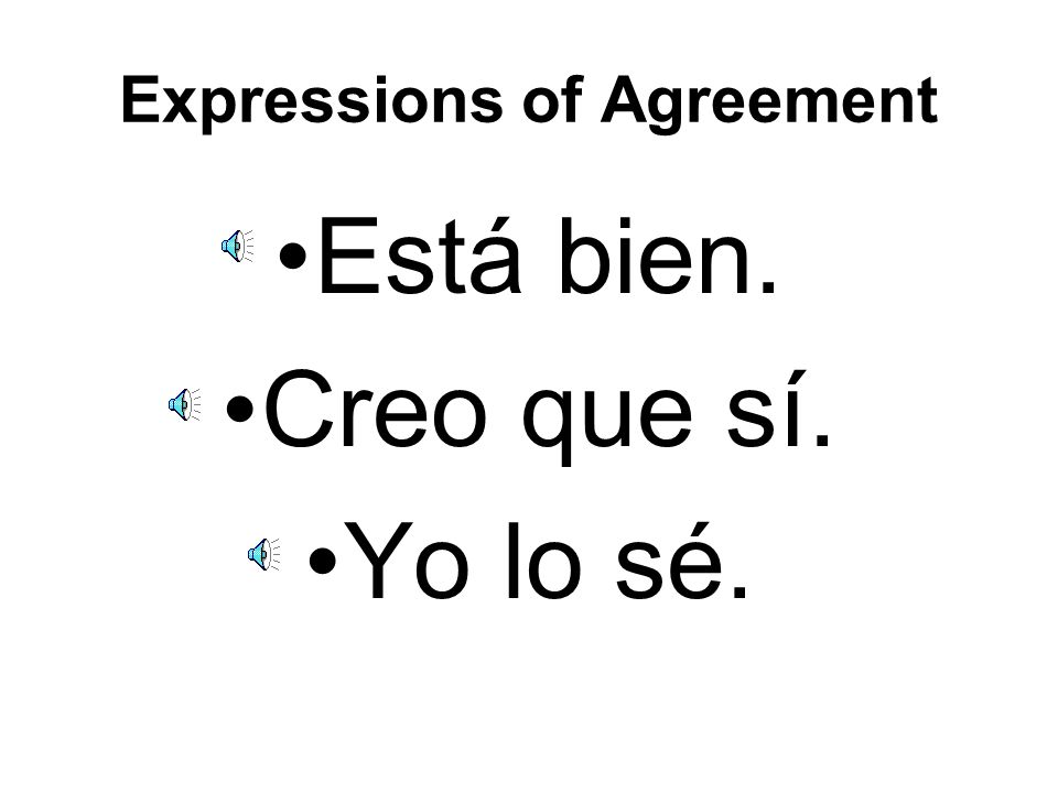 Expressions of Agreement