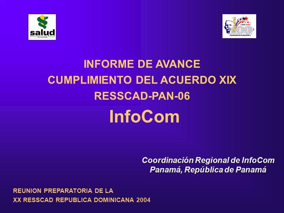 InfoCom INFORME DE AVANCE CUMPLIMIENTO DEL ACUERDO XIX RESSCAD-PAN-06