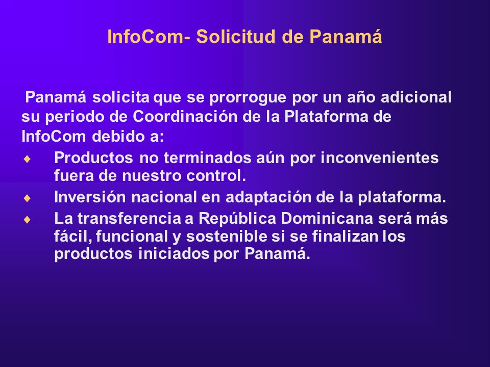 InfoCom- Solicitud de Panamá