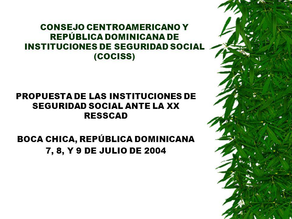 PROPUESTA DE LAS INSTITUCIONES DE SEGURIDAD SOCIAL ANTE LA XX RESSCAD