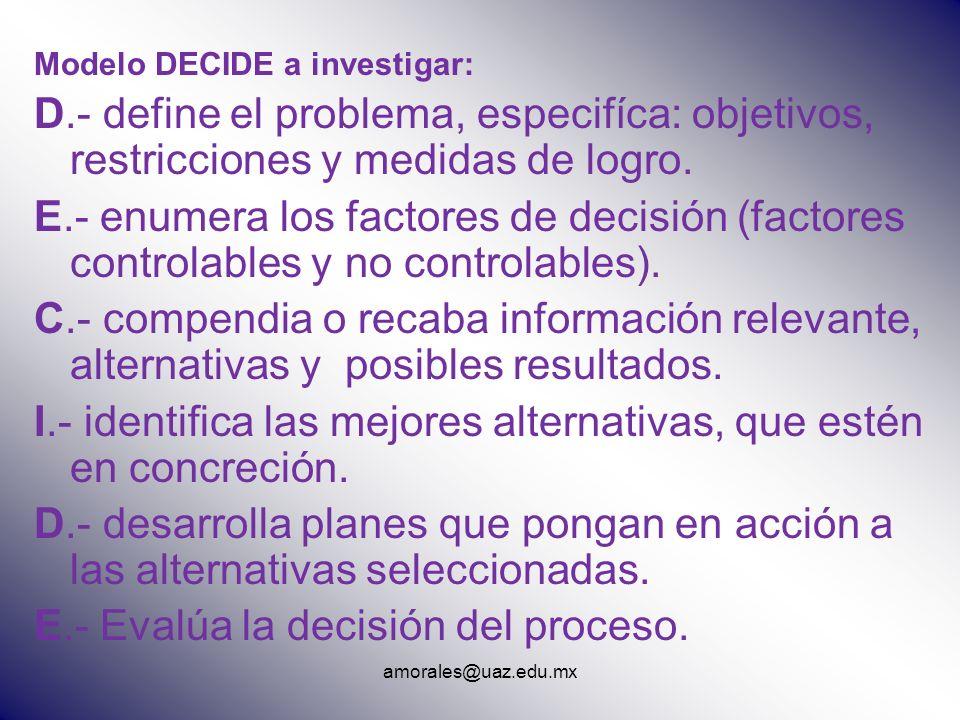 I.- identifica las mejores alternativas, que estén en concreción.
