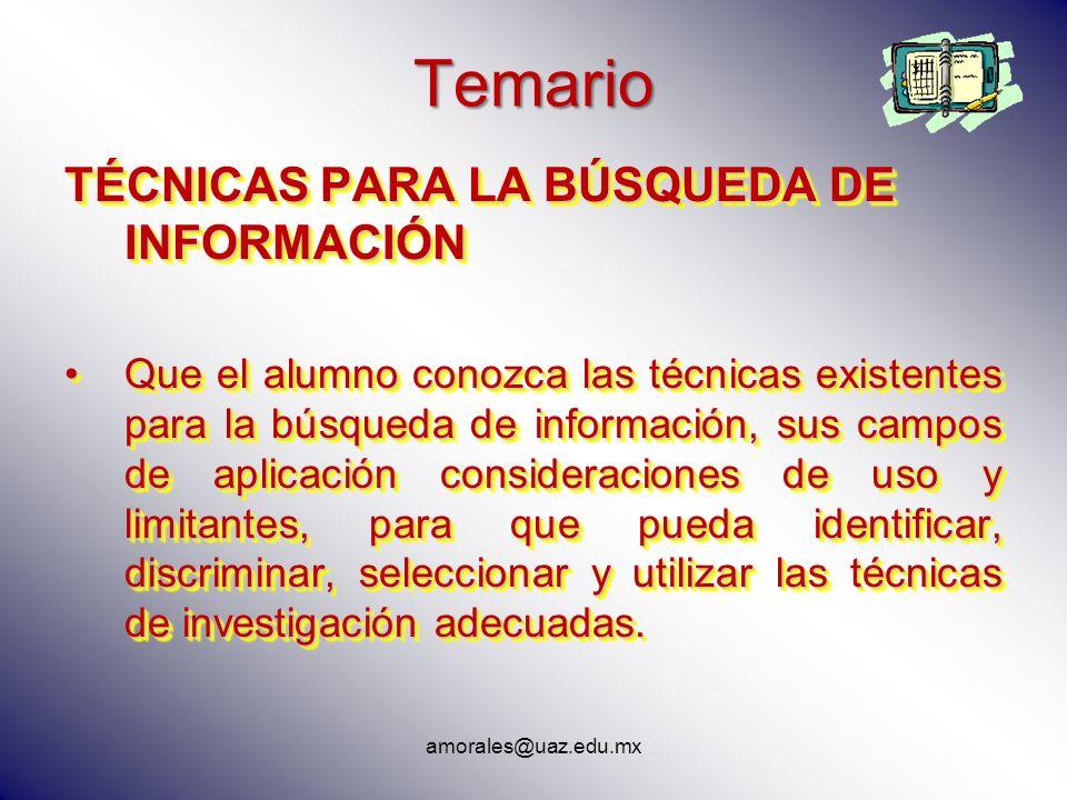 Temario TÉCNICAS PARA LA BÚSQUEDA DE INFORMACIÓN
