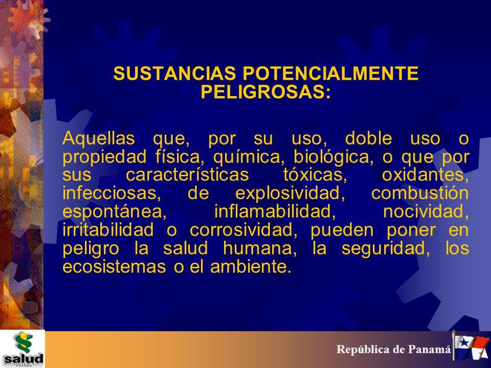 SUSTANCIAS POTENCIALMENTE PELIGROSAS: