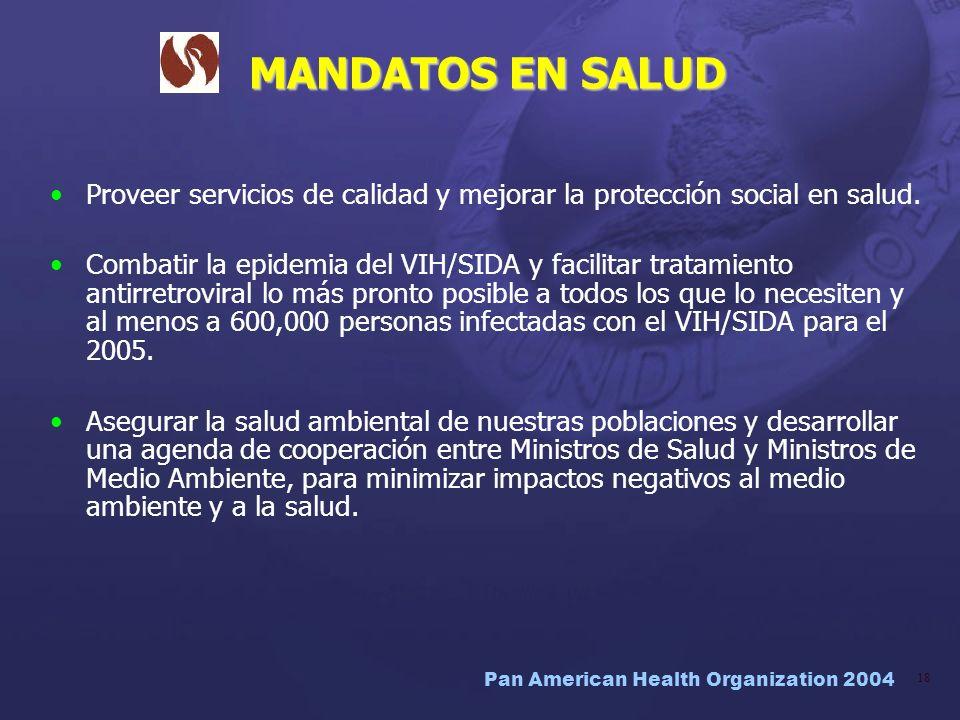 MANDATOS EN SALUD Proveer servicios de calidad y mejorar la protección social en salud.