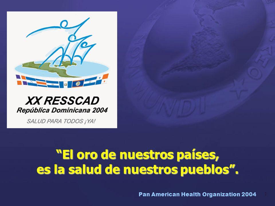El oro de nuestros países, es la salud de nuestros pueblos .