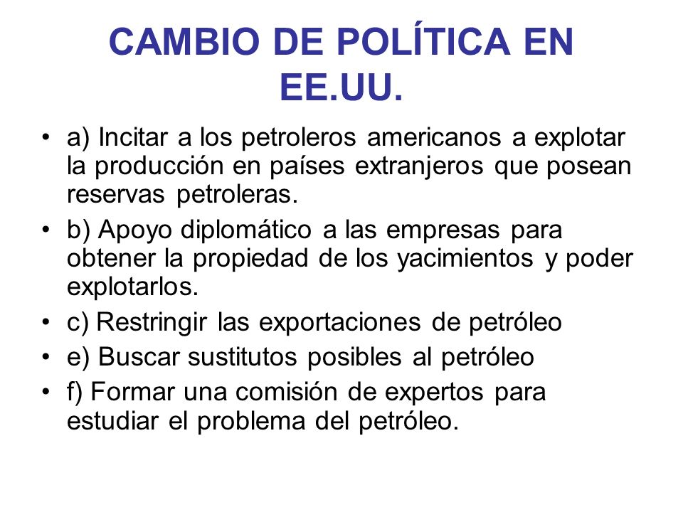 CAMBIO DE POLÍTICA EN EE.UU.