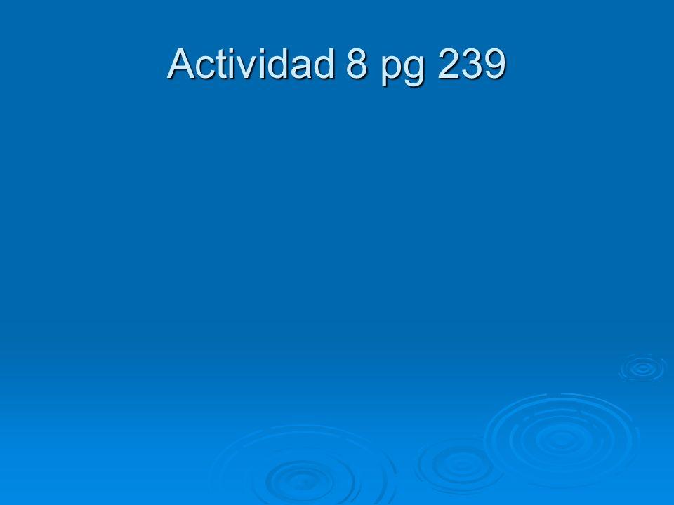 Actividad 8 pg 239