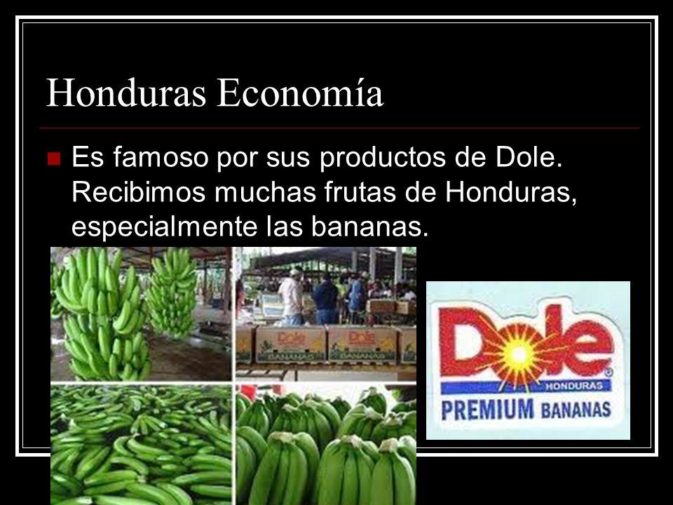 Honduras Economía Es famoso por sus productos de Dole.
