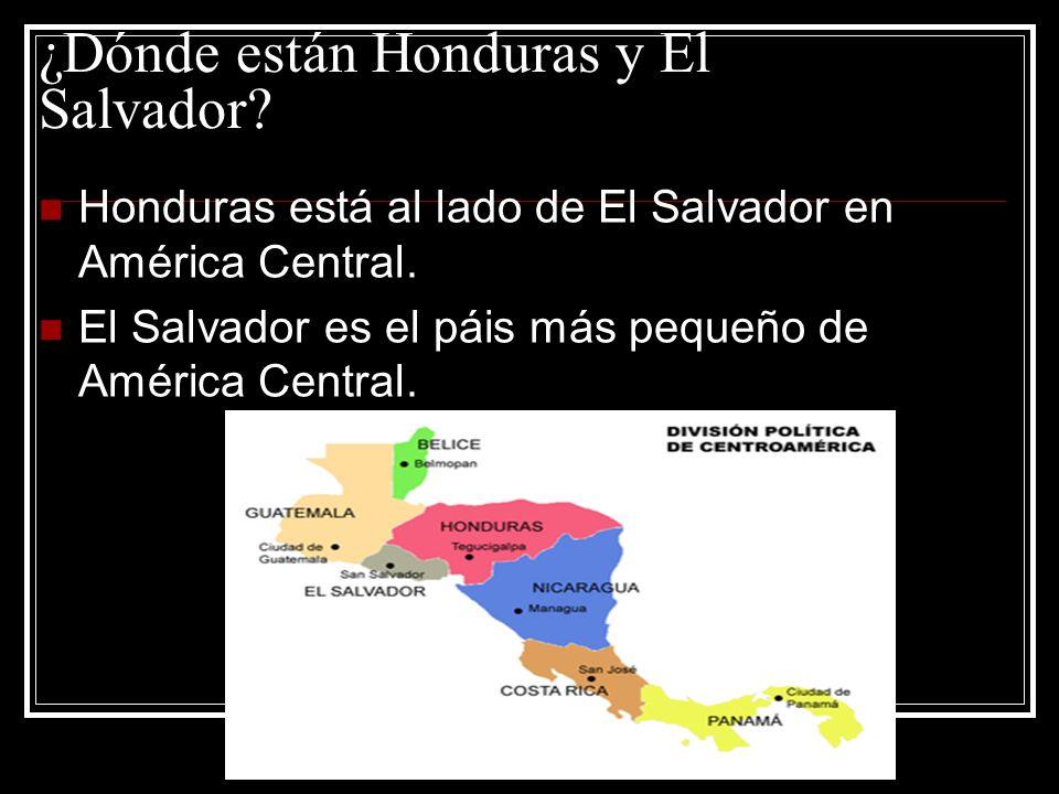 ¿Dónde están Honduras y El Salvador