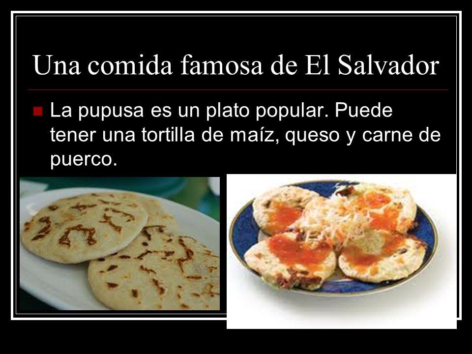 Una comida famosa de El Salvador