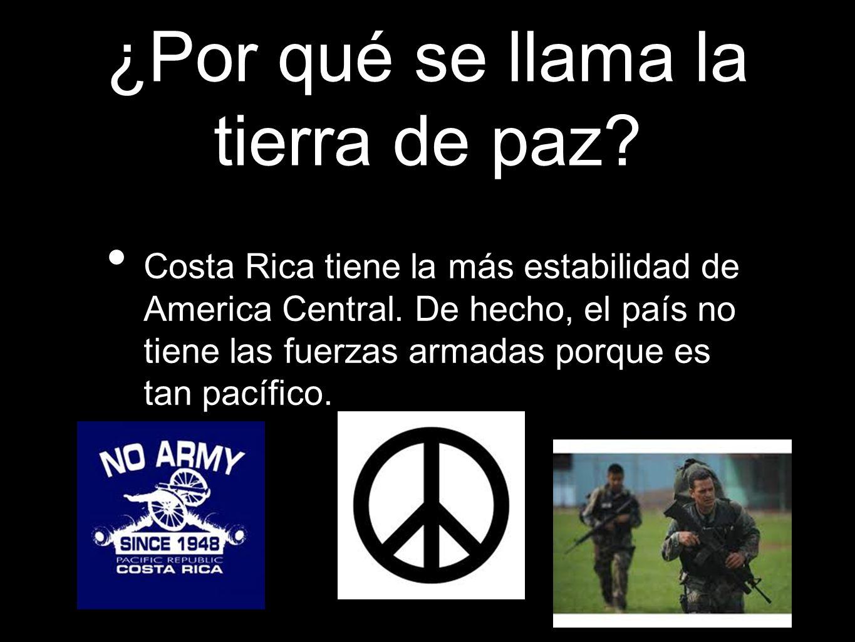 ¿Por qué se llama la tierra de paz