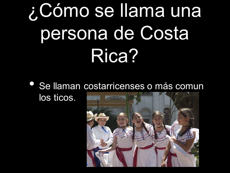 ¿Cómo se llama una persona de Costa Rica