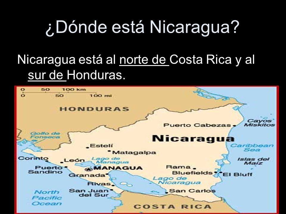¿Dónde está Nicaragua Nicaragua está al norte de Costa Rica y al sur de Honduras.