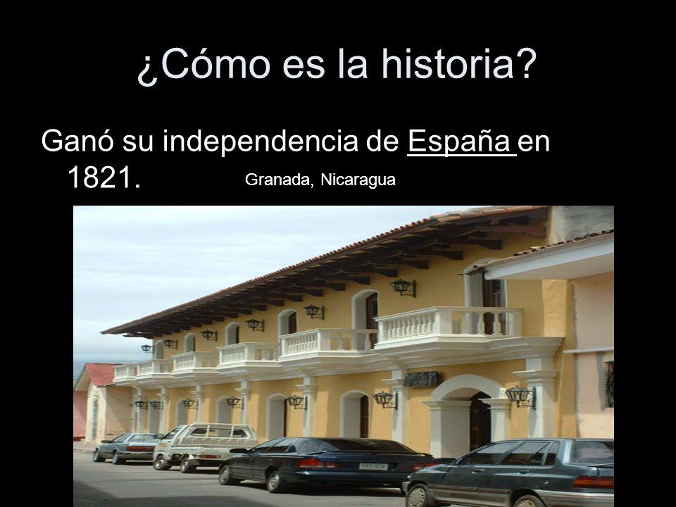 ¿Cómo es la historia Ganó su independencia de España en 1821.