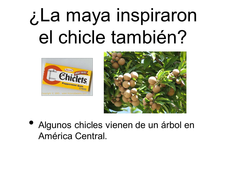 ¿La maya inspiraron el chicle también