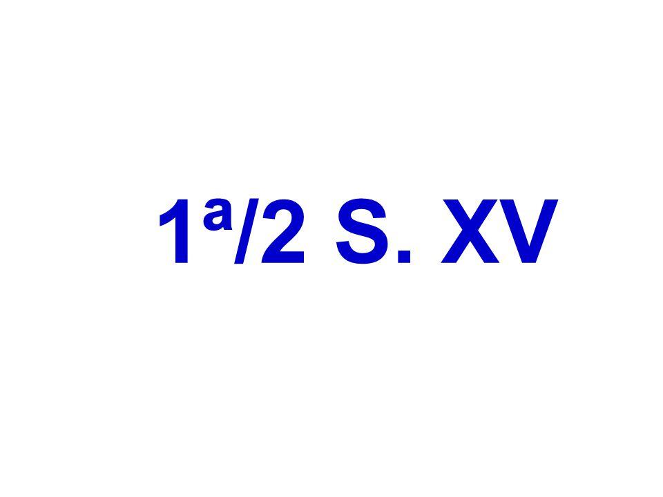 1ª/2 S. XV