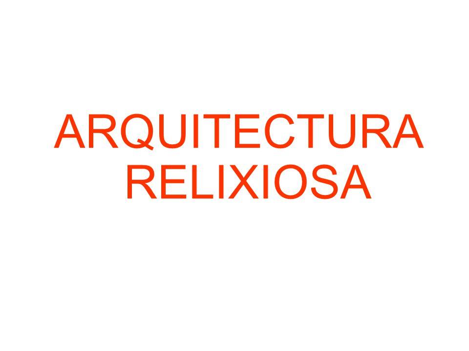 ARQUITECTURA RELIXIOSA