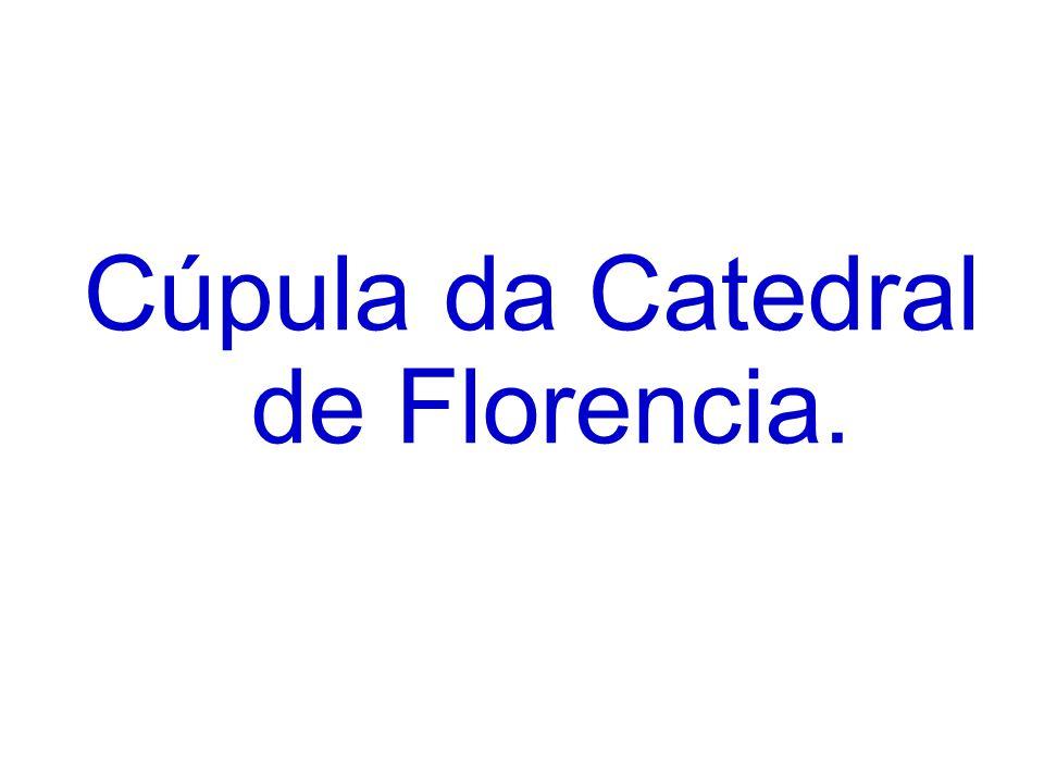 Cúpula da Catedral de Florencia.