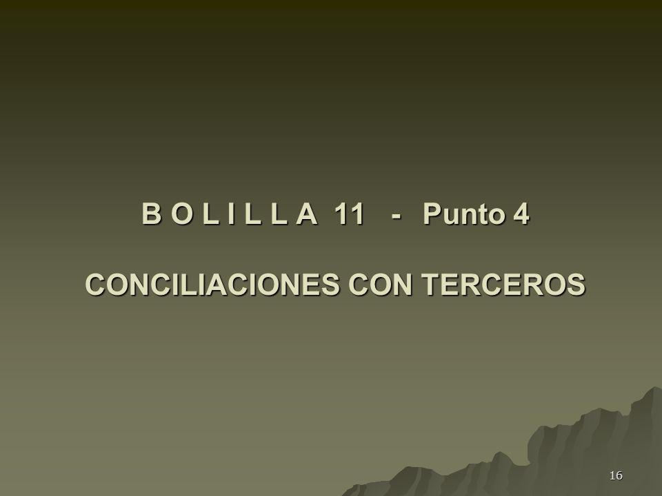 B O L I L L A 11 - Punto 4 CONCILIACIONES CON TERCEROS
