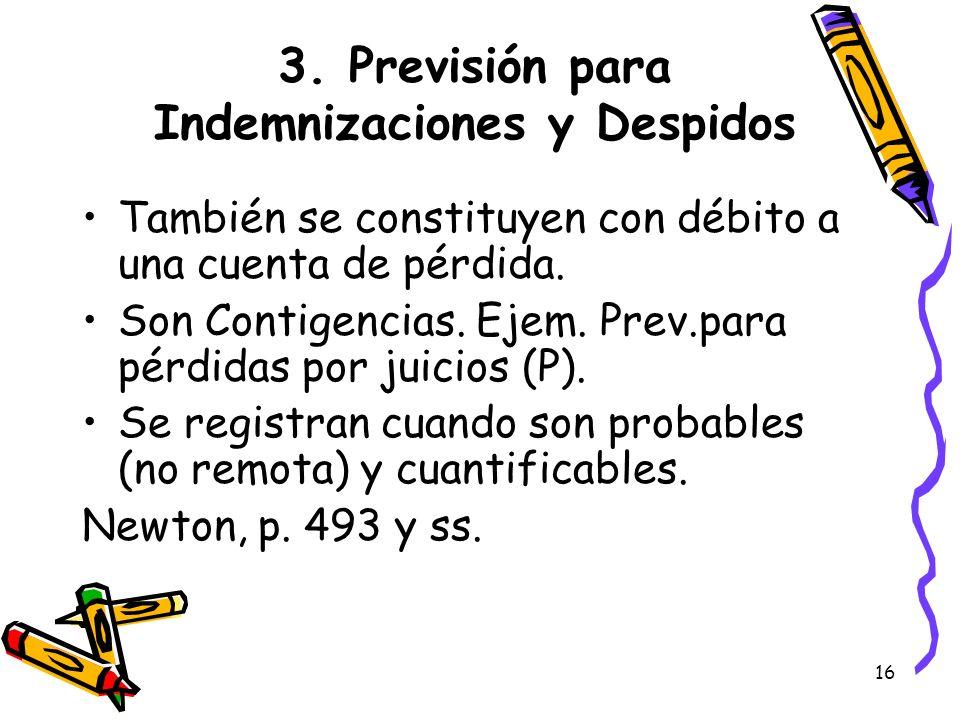 3. Previsión para Indemnizaciones y Despidos