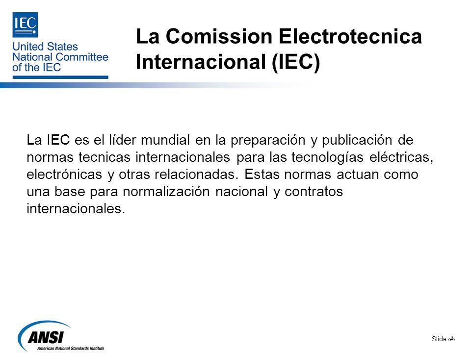 La Comission Electrotecnica Internacional (IEC)