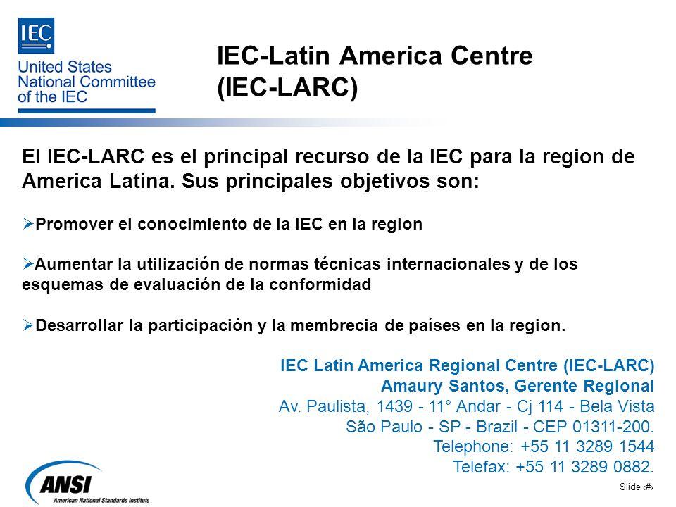 IEC-Latin America Centre (IEC-LARC)