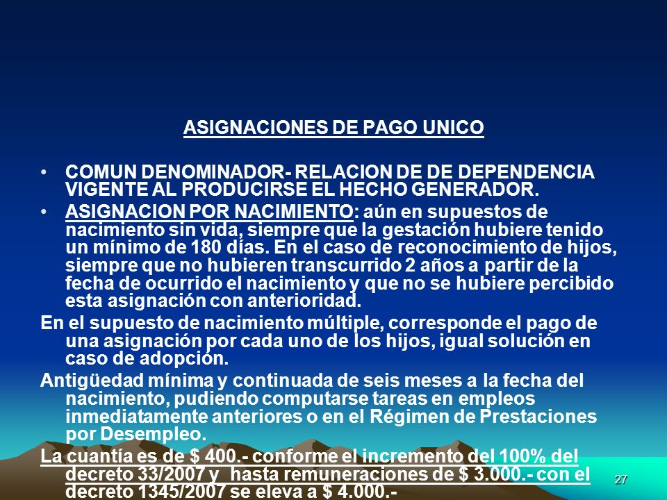 ASIGNACIONES DE PAGO UNICO