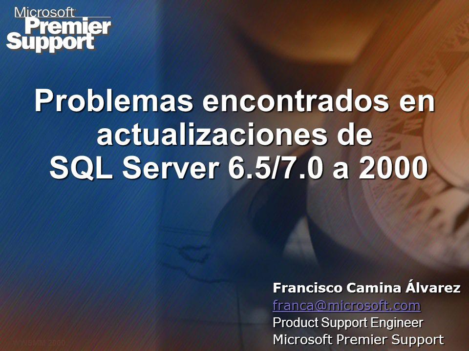 Problemas encontrados en actualizaciones de SQL Server 6.5/7.0 a 2000