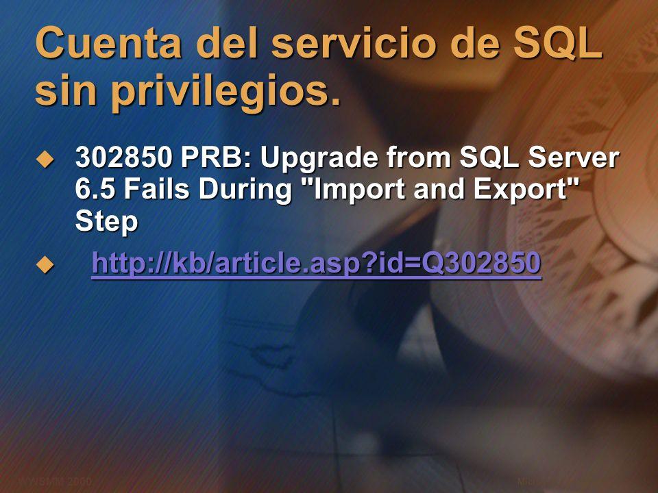 Cuenta del servicio de SQL sin privilegios.