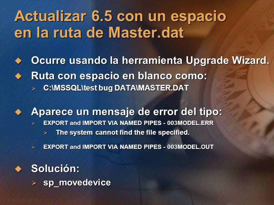 Actualizar 6.5 con un espacio en la ruta de Master.dat