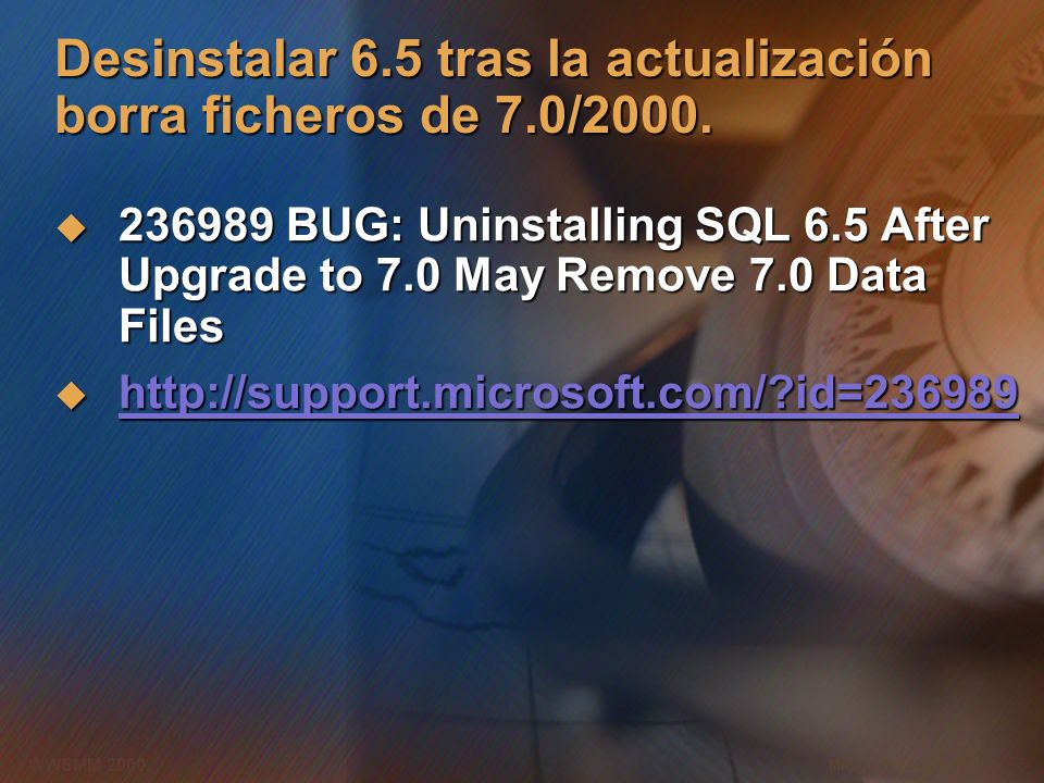 Desinstalar 6.5 tras la actualización borra ficheros de 7.0/2000.