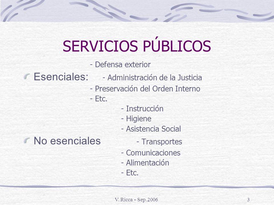 SERVICIOS PÚBLICOS Esenciales: - Administración de la Justicia