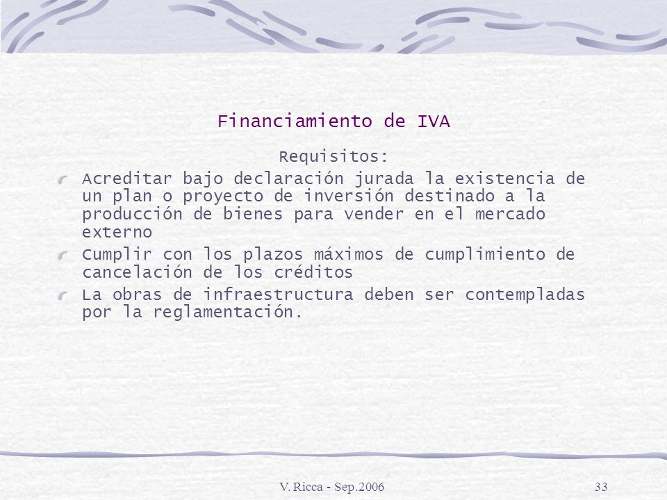 Financiamiento de IVA Requisitos: