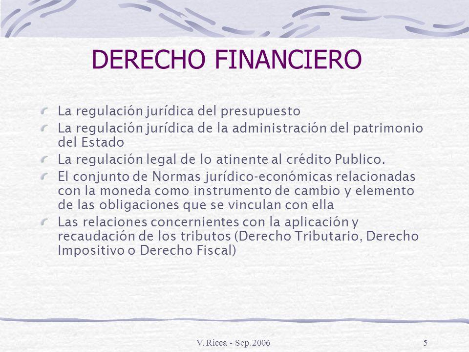 DERECHO FINANCIERO La regulación jurídica del presupuesto