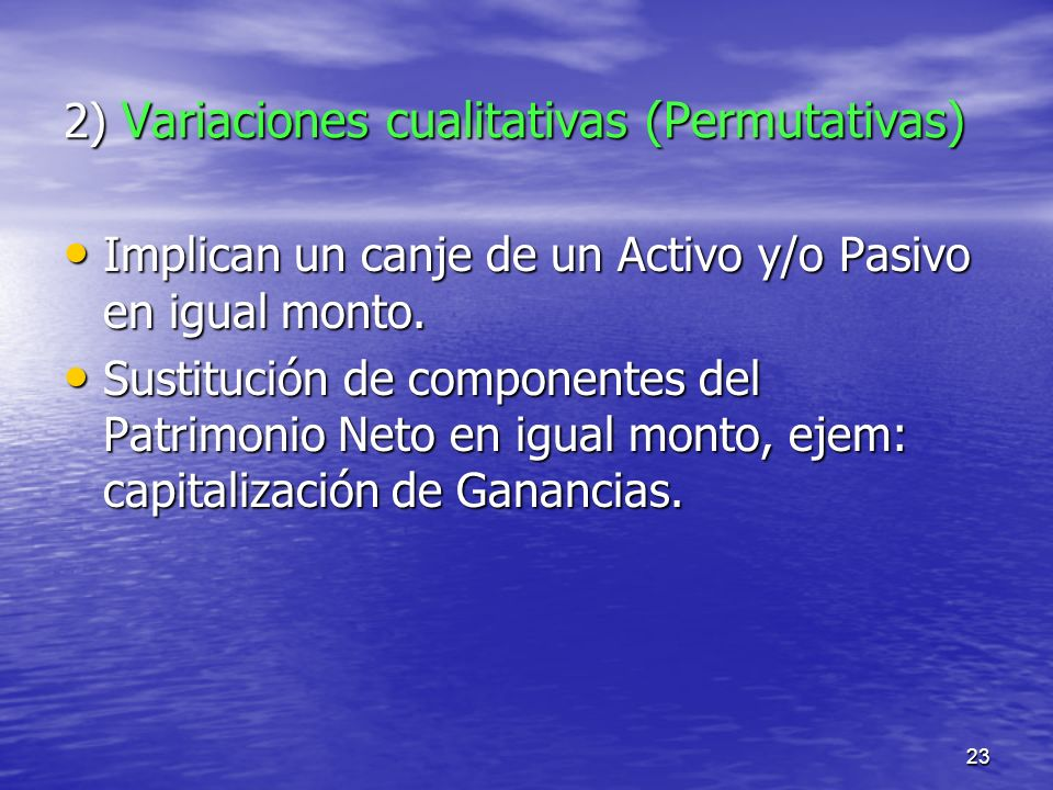 2) Variaciones cualitativas (Permutativas)