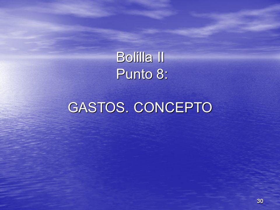 Bolilla II Punto 8: GASTOS. CONCEPTO
