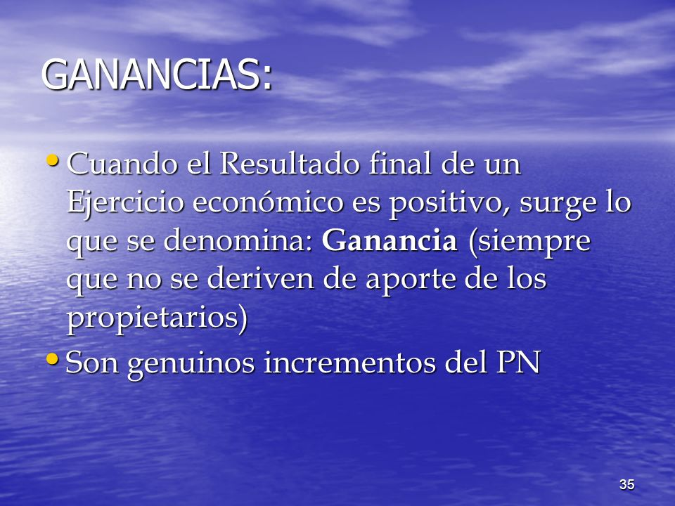 GANANCIAS: