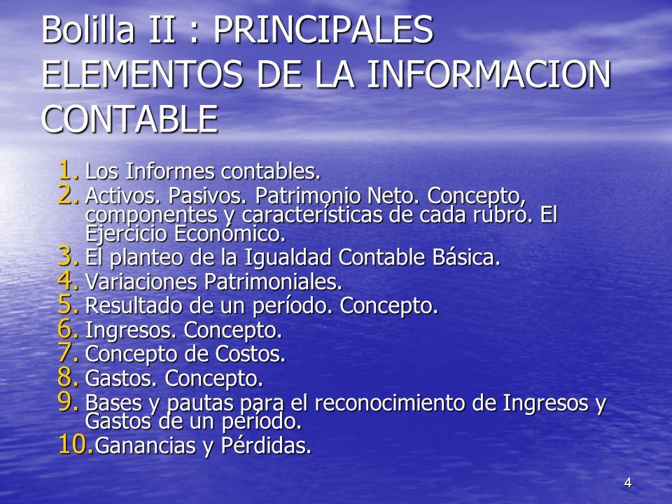 Bolilla II : PRINCIPALES ELEMENTOS DE LA INFORMACION CONTABLE