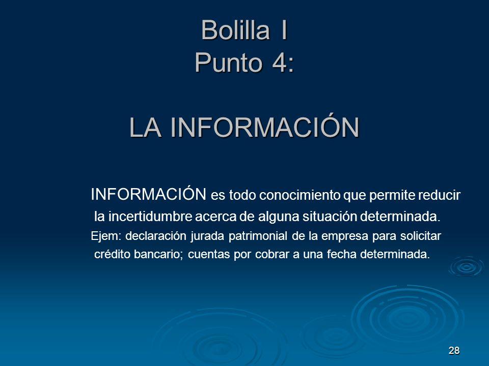 Bolilla I Punto 4: LA INFORMACIÓN