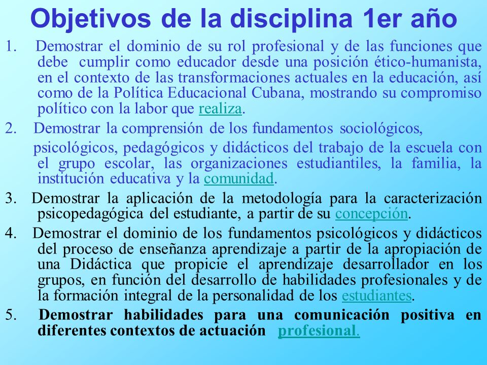 Objetivos de la disciplina 1er año