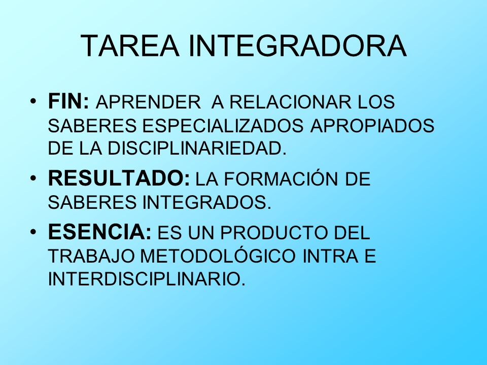 TAREA INTEGRADORA FIN: APRENDER A RELACIONAR LOS SABERES ESPECIALIZADOS APROPIADOS DE LA DISCIPLINARIEDAD.