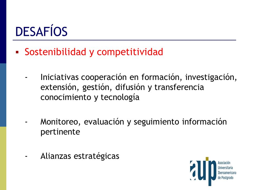 DESAFÍOS Sostenibilidad y competitividad